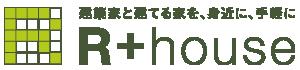 R+House